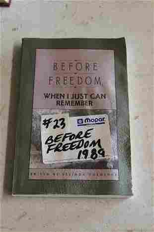 Before Freedom paperback book 1989 by Belinda Hurmence