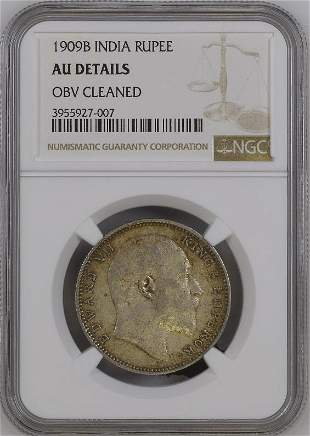 1909B India Rupee NGC AU Details Silver Coin