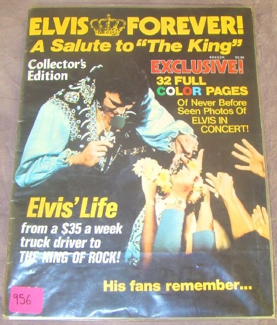 "956: 1977 ELVIS FOREVER ""A SALUTE TO THE KING"" MAGAZINE"