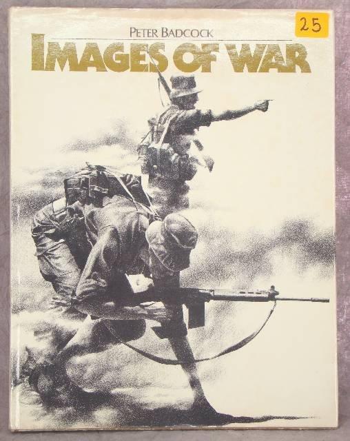 1025: BADCOCK PETER, IMAGES OF WAR BOOK