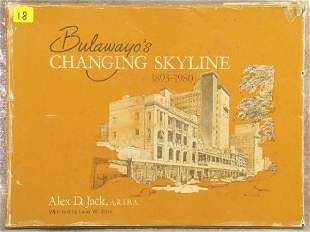 BULAWAYO'S CHANGING SKYLINE. 1893-1980, ALEX. D. JA