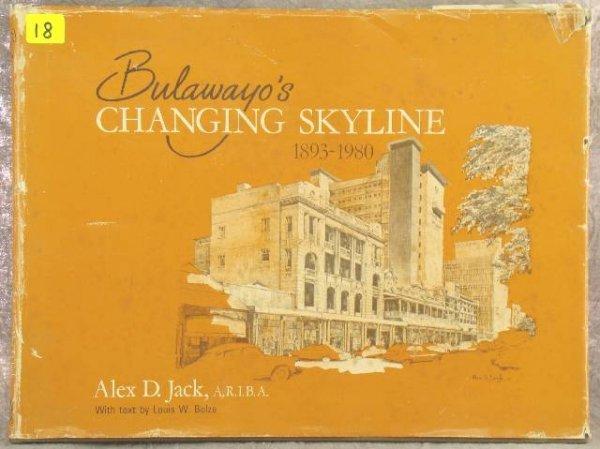 18: BULAWAYO'S CHANGING SKYLINE. 1893-1980, ALEX. D. JA