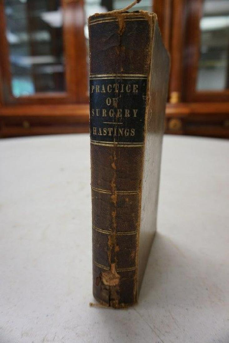 BOOK-THE PRACTICE OF SURGERY, 1850, BY JOHN HASTINGS,