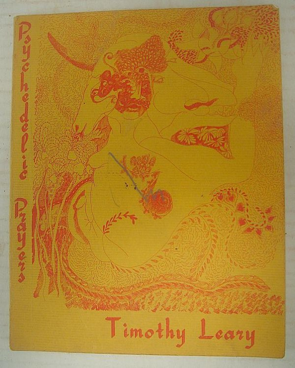 48: TIMOTHY LEARY PSYCHEDELIC PRAYERS SIGNED