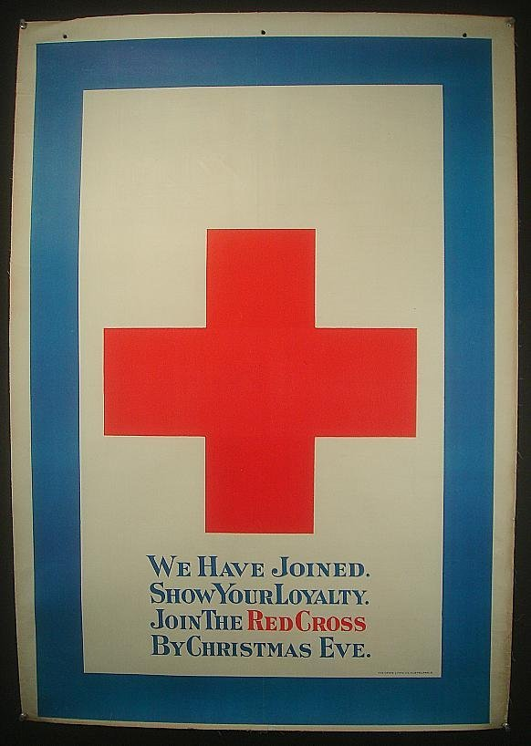 9: POSTER-WWI RED CROSS POSTER, WE HAVE JOINED. SHOW YO