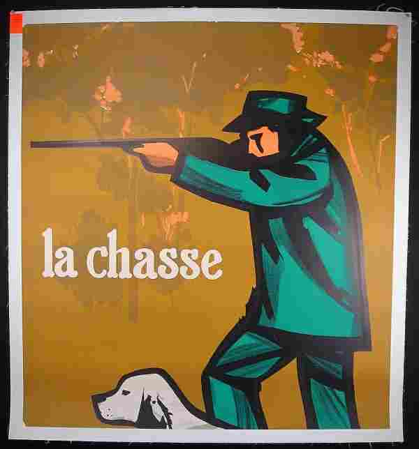 292: FRENCH POSTER- LA CHASSE, HUNTER W/DOG, SOME CREAS