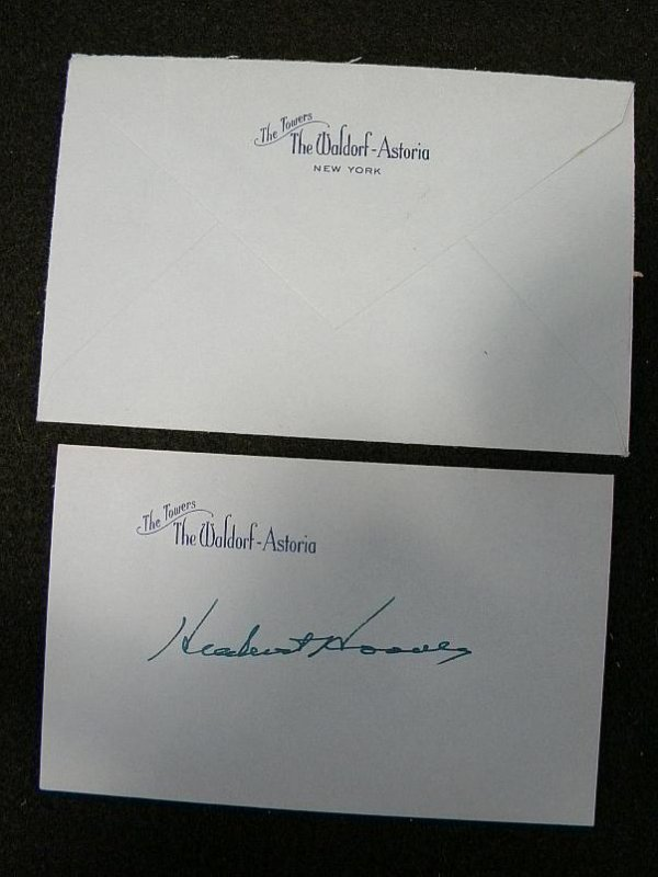 8: HERBERT HOOVER SIGNED CARD ON WALDORF ASTORIA STATIO
