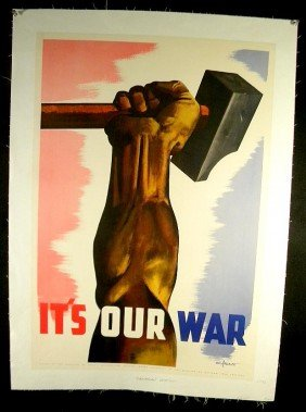 22: VINTAGE POSTER- CANADIAN WWII, ITS OUR WAR, CIRCA 1