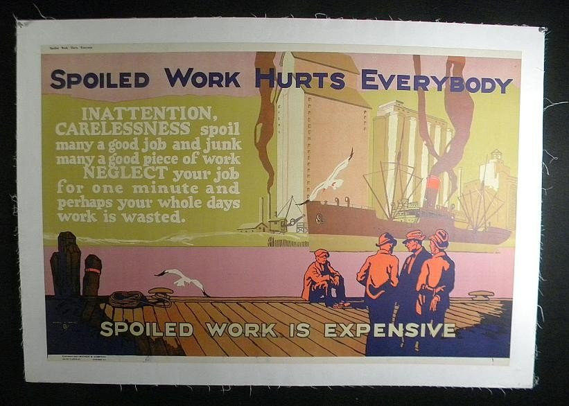 148: VINTAGE POSTER-WWI ERA 1923 SPOILED WORK HURTS EVE