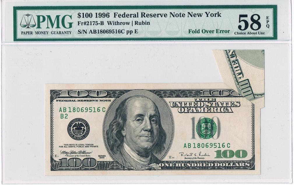 5: Federal Reserve Note $100 1996 Fold Over Error Grade