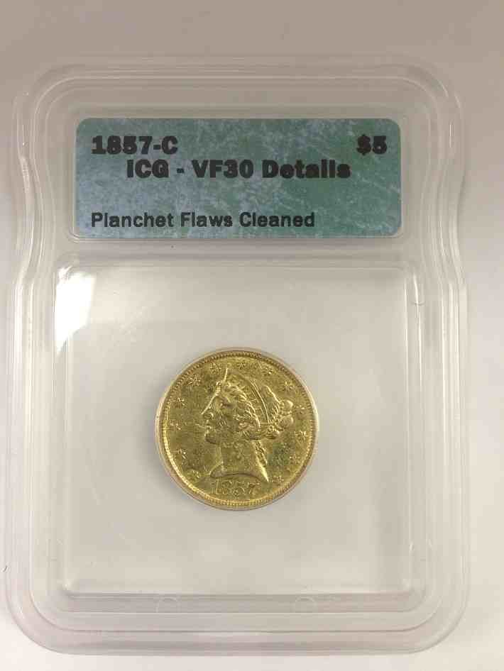 1857 C $5.00 Gold Coin Certified VF30 Details Planchet