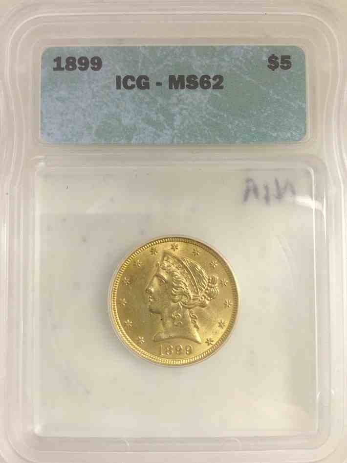 1899 $5.00 Gold Coin Certified MS 62 by ICG