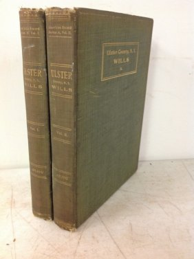 2 Vol. Set Ulster County New York Wills - 1906, Gustave
