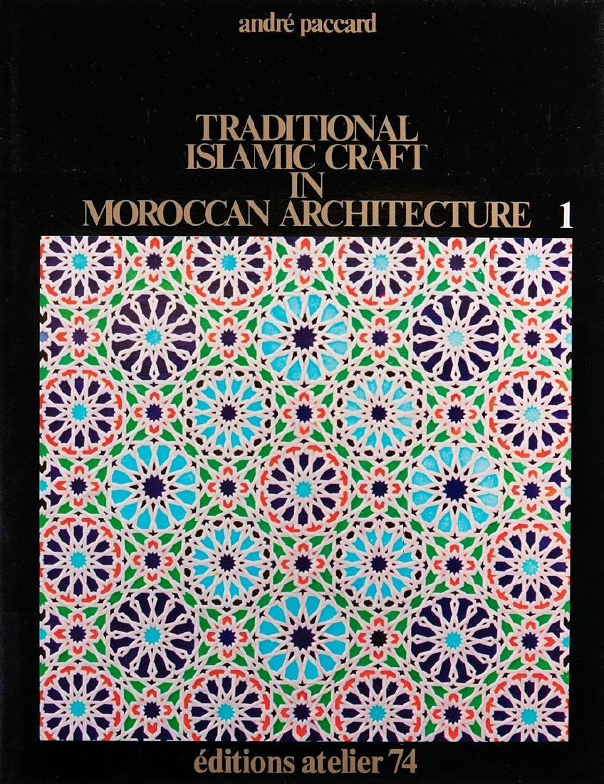 André PACCARD - Traditional Islamic craft if Moroccan a
