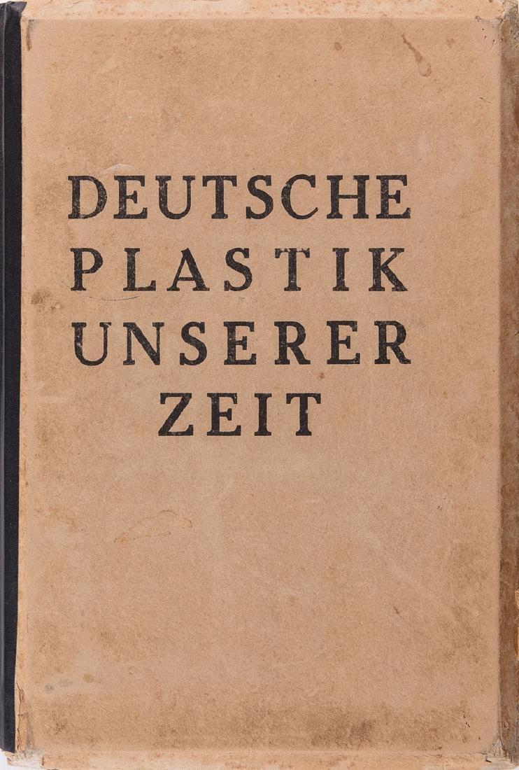 Kurt Lothar TANK - Deutsche Plastik unserer Zeit. Mit 1