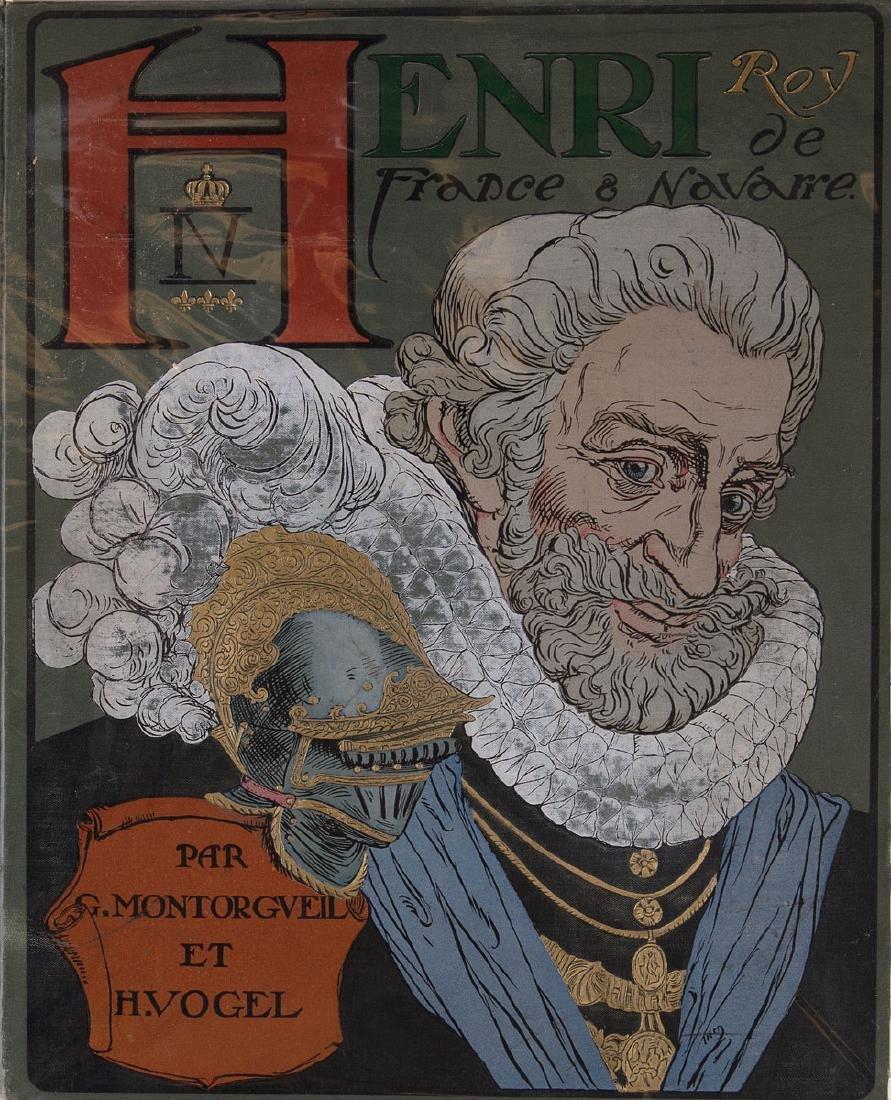 Georges MONTORGUEIL - Henri IV roy de France & Navarre.