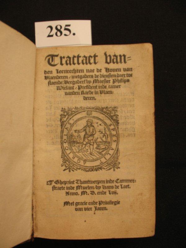 285: WIELANT Tractaet leenrechten droit law 1557