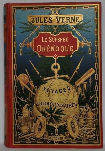 191: [Globe doré] VERNE, Jules  - Le superbe Orénoque.