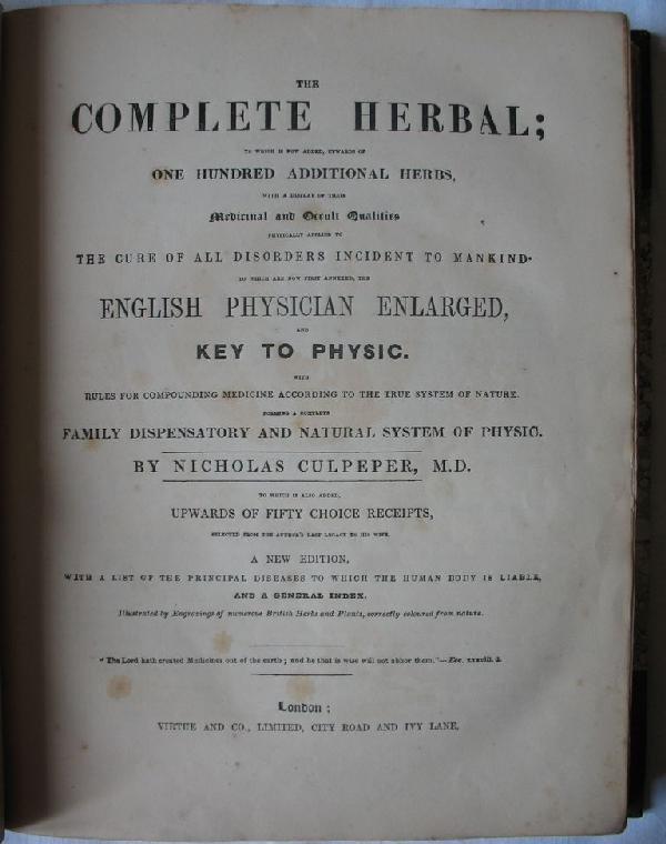 12: CULPEPER, Nicholas  - The Complete Herbal [...]. Ne