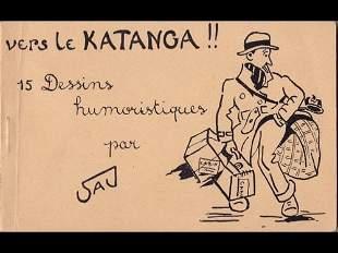 SAJ - Vers le Katanga. 15 dessins humoristiques.