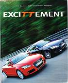 """AUDI Audi TT book """"Excittement"""" with many signatures,"""