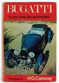 """BUGATTI H G Conway - """"Bugatti: Le Pur-sang des"""