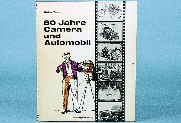 """3: book, """"80 Jahre Camera und Automobil"""", by Heinz Beer"""