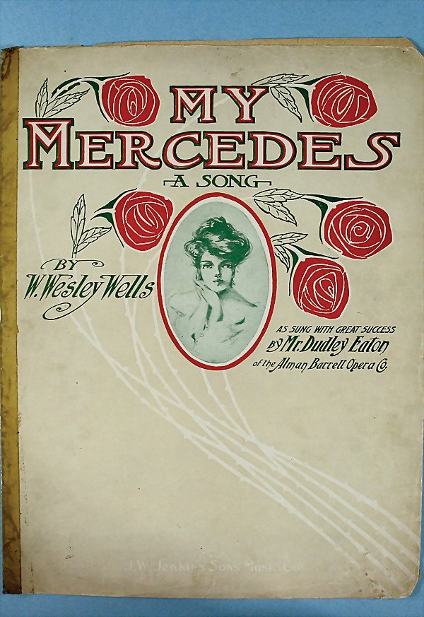 "1521: song text, ""My Mercedes"", A song by B. Wesley Wel"