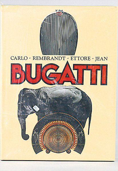 """572: book, """"Bugatti Carlo-Rembrandt-Ettore-Jean"""", 1981,"""