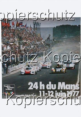 "Racing Poster, ""24 Heures Du Mans"",  1977, 48 By"