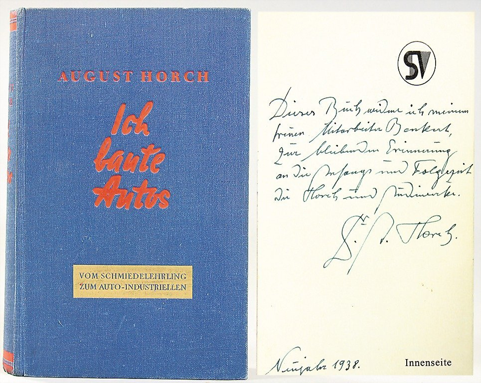 """1: mixed lot, 1x signed book by August Horch """"Ich baute"""