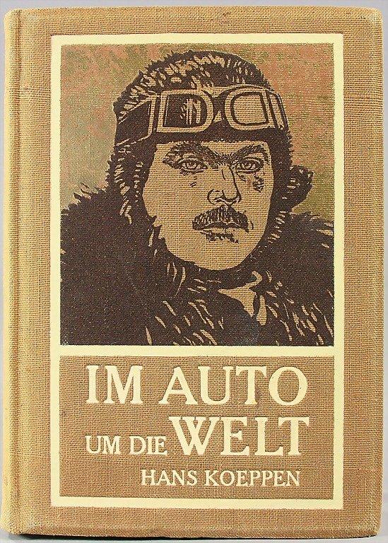 """book: """"Im Auto um die Welt"""" by Hans Köppen, from 1908,"""