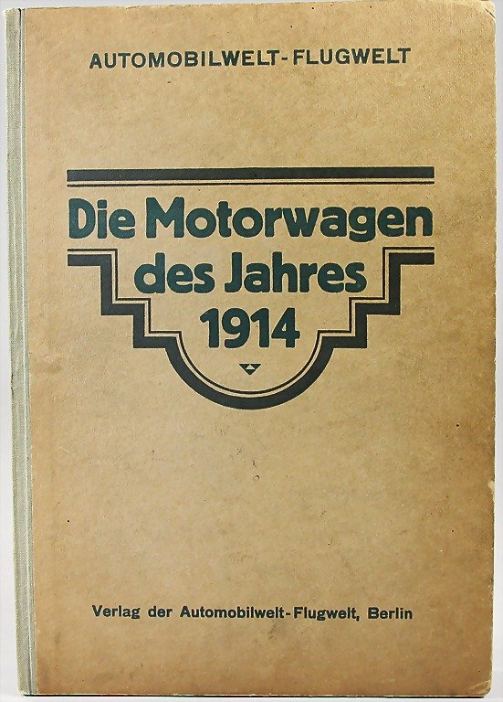 Automobilwelt-Flugwelt, Die Motorwagen des Jahres 1914
