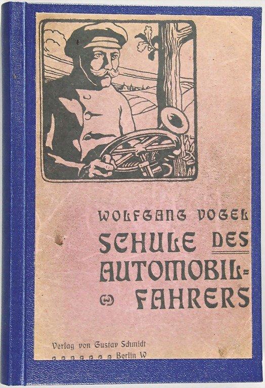"book: ""Schule des Automobil-Fahrers"" by Wolfgang Vogel,"