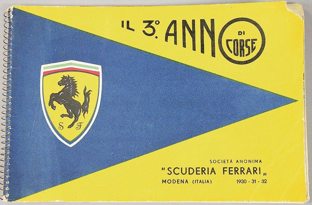 """FERRARI, yearbook """"Il 3 Ann di Corse"""" Scuderia Ferrari"""