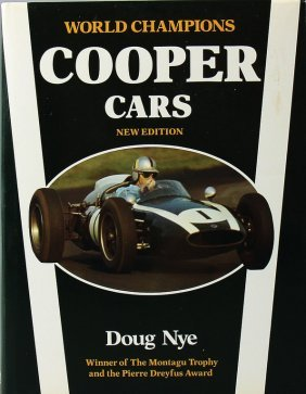 "Book: ""world Champions Cooper Cars"" By Nye, Autographed"
