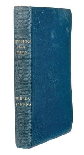 103A: DICKENS, Charles.  Pictures from Italy.