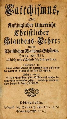 8B: [SCHULTZ, Christopher (1718-1789)].  Catechismis,