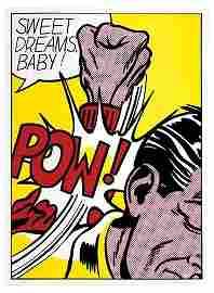 245A: Roy Lichtenstein, Sweet Dreams Baby! (c.39)