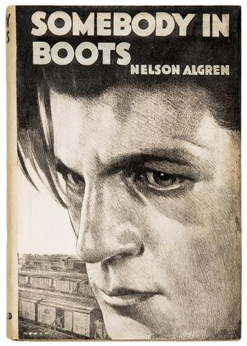 1A: ALGREN, Nelson. Somebody in Boots. first edition.