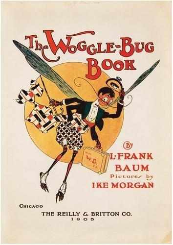 5B: BAUM Frank OZ Woggle-Bug Book 1905