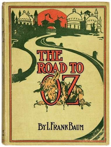9B: BAUM Frank Road to Oz FIRST EDITION Neill