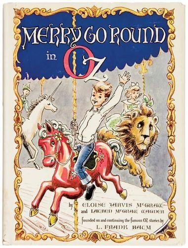 20B: McGRAW Eloise Jarvis Merry Go Round in Oz FIRST ED