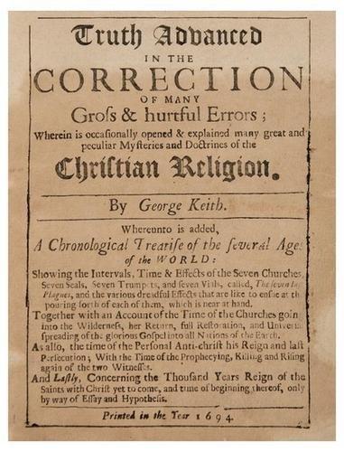 17D: KEITH, George - William BRADFORD (printer). Truth