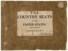 BIRCH, William. The Country Seats of the United S