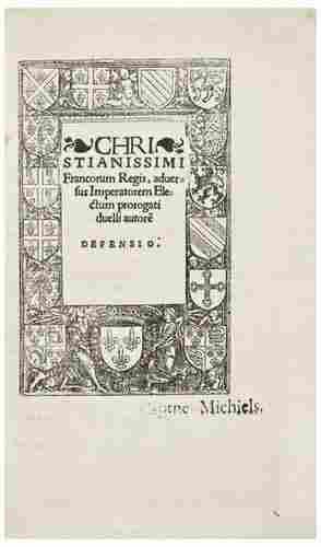 BAYARD, Gilbert. Christianissimi Francorum Regis