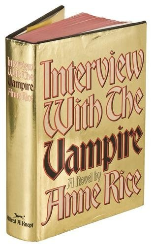 117: RICE, Anne. Interview With the Vampire.