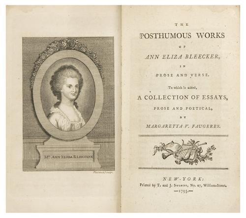 5: BLEECKER, Ann Eliza. Posthumous Works of Ann Eliza