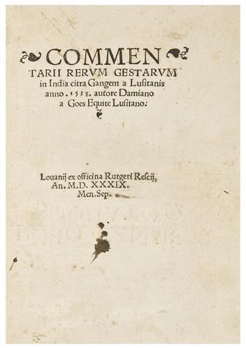 22: DE GOES, Daiano [Damiao de Góis] (1502-1574). Comm
