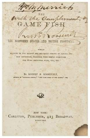[FISHING] -- ROOSEVELT, Robert D. The Game Fish of